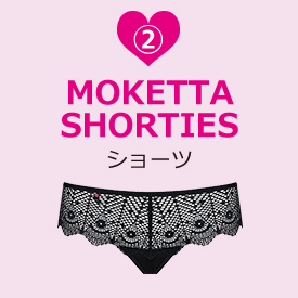 MOKETTA Shorties